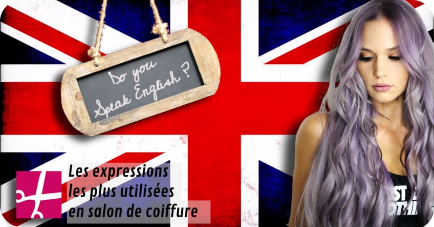 Parler anglais en salon de coiffure - lscoiffure blog article do you speak english